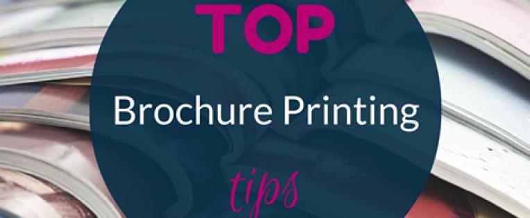 Top Brochure Printing Tips