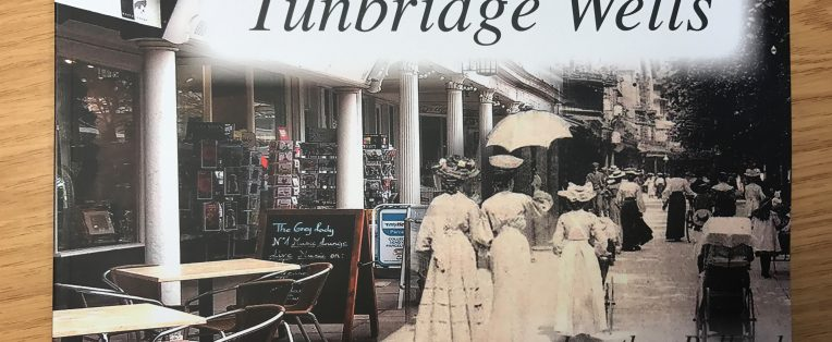 A Time Travel Tour of Tunbridge Wells