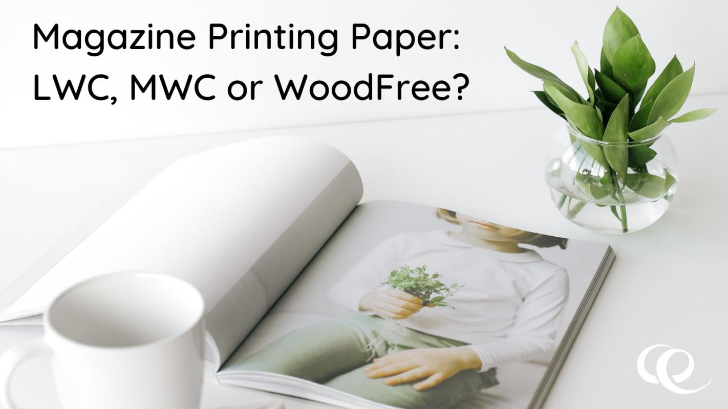 Magazine Printing Paper_ LWC, MWC or WoodFree_